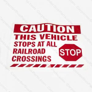 PG116 VEHICLE STOPS AT RAILROAD CROSSINGS DECAL